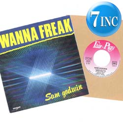 Sam Godwin - I Wanna Freak / Ballade For Marlene
