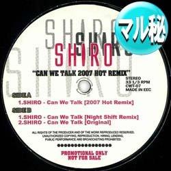 画像1: SHIRO / CAN WE TALK (マル秘MIX) [■廃盤■鬼レア!超極少生産!幻のマル秘MIX!]