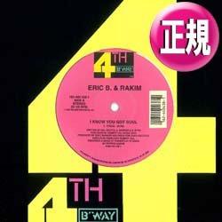 画像1: ERIC B & RAKIM / I KNOW YOU GOT SOUL (3VER) [◎中古レア盤◎貴重な美品!33回転アカペラ & DUB収録!]