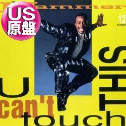 画像1: MC HAMMER / U CAN'T TOUCH THIS (米原盤/全2曲) [◎中古レア盤◎お宝シュリンク付!滅多に無いUS原盤!CM曲!]