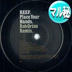 画像1: REEF / PLACE YOUR HANDS (マル秘MIX) [◎中古レア盤◎希少音源!必殺「2002年MIX」+オリジナルMIX!]
