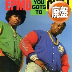 画像1: EPMD / YOU GOTS TO CHILL (5VER) [■廃盤■人気ジャケ付!激FUNKYミドル!大ネタ使い!]