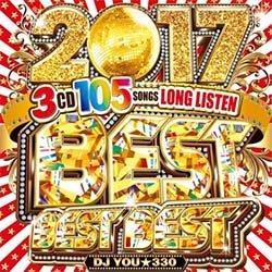 画像1: DJ YOU★330 / BEST BEST BEST 2017 (3枚組/全105曲) [■国内定価■新春ベスト!長く聴けちゃう新感覚MIX!]
