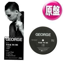 画像1: GEORGE / TALK TO ME (原盤/全4曲) [◎中古レア盤◎お宝!コレは初回原盤!日本独占!泣きのR&B傑作!]