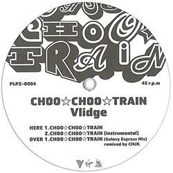 画像2: VLIDGE / CHOO CHOO TRAIN (原盤/REMIX) [◎中古レア盤◎なんと未開封新品!エグザイルのアレ!ZOOカバー!]