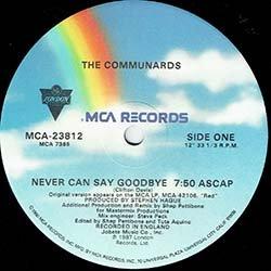 """画像3: THE COMMUNARDS / NEVER CAN SAY GOODBYE (米原盤/12""""MIX) [◎中古レア盤◎コレは原盤!33回転US原盤!7分52秒MIX!]"""