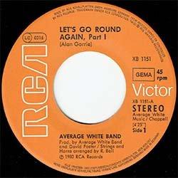 画像3: AVERAGE WHITE BAND / LET'S GO ROUND AGAIN (7インチMIX) [◎中古レア盤◎奇跡の新品同様!ドイツ別ジャケ!幻の「パート2」入り!]