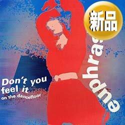 """画像1: EUPHRASIA / DON'T YOU FEEL IT (原盤/3VER) [◎中古レア盤◎希少12""""!イタロハウス隠れ傑作!ベルギーのみ!]"""
