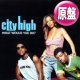 CITY HIGH / WHAT WOULD YOU DO? (原盤/REMIX) [◎中古レア盤◎欧州ジャケ & REMIX版!]