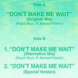 画像2: PEECH BOYS / DON'T MAKE ME WAIT (4VER) [◎中古レア盤◎希少!英国ジャケ + アカペラ収録版!]