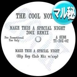 画像1: COOL NOTES / MAKE THIS A SPECIAL NIGHT (マル秘MIX) [■廃盤■超希少音源!マル秘MIX!ド派手PARTY!]