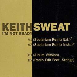 画像2: KEITH SWEAT / I'M NOT READY (独原盤/REMIX) [◎中古レア盤◎お宝!欧州ジャケ!驚愕の踊れるMIX!]