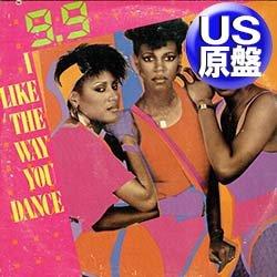"""画像1: 9.9 / I LIKE THE WAY YOU DANCE (米原盤/12""""MIX) [◎中古レア盤◎コレは原盤!女性ダンクラ隠れ人気!必殺DUB入り!]"""