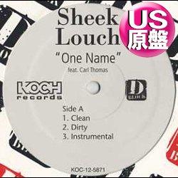画像1: SHEEK LOUCH feat CARL THOMAS / ONE NAME (原盤/3VER) [◎中古レア盤◎極少量生産!音源が超希少!]