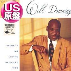 画像1: WILL DOWNING / THERE'S NO LIVING WITHOUT YOU (米原盤/REMIX) [◎中古レア盤◎貴重!プロモ金印 & 初回ステッカー付原盤!フランキー傑作!]