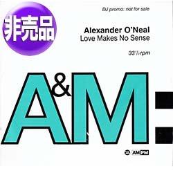 画像1: ALEXANDER O'NEAL / LOVE MAKES NO SENSE (UKプロモ/4VER) [◎中古レア盤◎貴重!非売品ジャケ & 別内容版!]