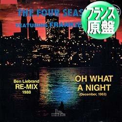 """画像1: THE FOUR SEASONS / OH, WHAT A NIGHT (仏原盤/88年MIX) [◎中古レア盤◎貴重!必殺""""88年MIX""""!フランス版ジャケ!]"""