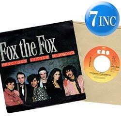 """画像1: FOX THE FOX / PRECIOUS LITTLE DIAMOND (7インチMIX) [◎中古レア盤◎貴重!オランダ版ジャケ!7""""MIX!]"""