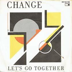 """画像2: CHANGE / LET'S GO TOGETHER & PART OF ME (7インチMIX) [◎中古レア盤◎お宝美品盤!ドイツ版ジャケ7""""MIX!]"""