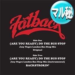 画像1: FATBACK BAND / DO THE BUS STOP (JOEY NEGROエディット) [■限定■未発表インスト入り復刻!新エディット + オリジ!]
