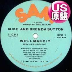 """画像1: MIKE AND BRENDA SUTTON / WE'LL MAKE IT (米原盤/2VER) [◎中古レア盤◎お宝!滅多に無し!""""SHAKE IT UP TONIGHT""""原曲!]"""