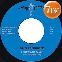 画像1: BRIEF ENCOUNTER / I JUST WANNA DANCE (7インチ/全2曲) [■限定■マニア歓喜!未発表音源が7インチで!]
