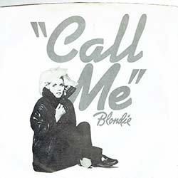 """画像2: BLONDIE / CALL ME (7インチ) [◎中古レア盤◎激レア!マニア歓喜のUS版白黒ジャケ7""""!インスト入り!]"""