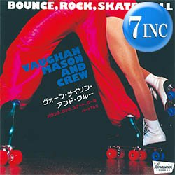 """画像1: VAUGHAN MASON / BOUNCE, ROCK, SKATE, & ROLL (7インチMIX) [■限定■日本独占!ジャケ付7""""MIX!パート1&2!]"""